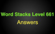 Word Stacks Level 661 Answers