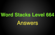 Word Stacks Level 664 Answers