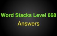 Word Stacks Level 668 Answers