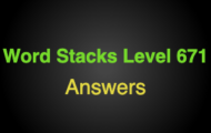 Word Stacks Level 671 Answers