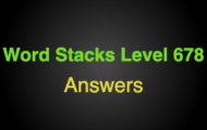 Word Stacks Level 678 Answers
