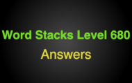 Word Stacks Level 680 Answers