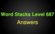 Word Stacks Level 687 Answers