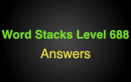 Word Stacks Level 688 Answers