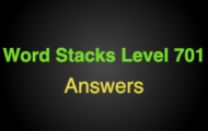 Word Stacks Level 701 Answers