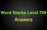 Word Stacks Level 709 Answers