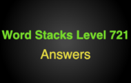 Word Stacks Level 721 Answers