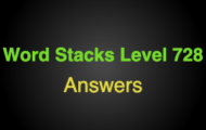 Word Stacks Level 728 Answers