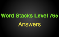 Word Stacks Level 765 Answers