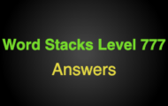 Word Stacks Level 777 Answers