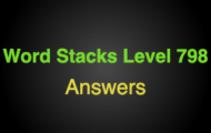 Word Stacks Level 798 Answers