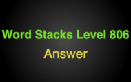 Word Stacks Level 806 Answers