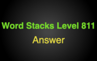 Word Stacks Level 811 Answers