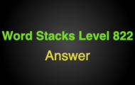 Word Stacks Level 822 Answers