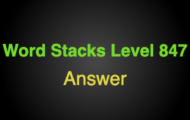 Word Stacks Level 847 Answers