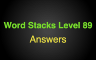 Word Stacks Level 89 Answers