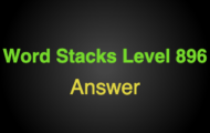 Word Stacks Level 896 Answers