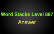 Word Stacks Level 897 Answers