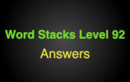 Word Stacks Level 92 Answers