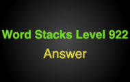 Word Stacks Level 922 Answers