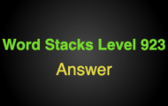 Word Stacks Level 923 Answers