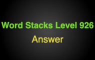 Word Stacks Level 926 Answers