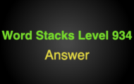 Word Stacks Level 934 Answers