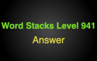 Word Stacks Level 941 Answers
