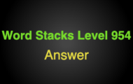 Word Stacks Level 954 Answers