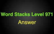 Word Stacks Level 971 Answers