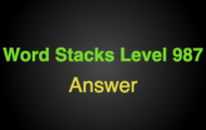 Word Stacks Level 987 Answers