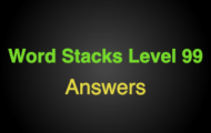 Word Stacks Level 99 Answers