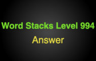 Word Stacks Level 994 Answers