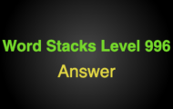 Word Stacks Level 996 Answers
