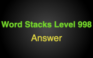 Word Stacks Level 998 Answers