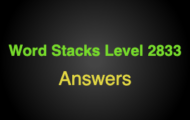 Word Stacks Level 2833 Answers
