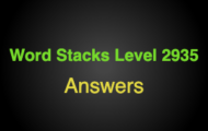 Word Stacks Level 2935 Answers