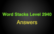 Word Stacks Level 2940 Answers