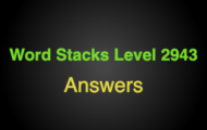 Word Stacks Level 2943 Answers