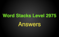 Word Stacks Level 2975 Answers