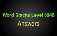 Word Stacks Level 3240 Answers