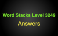 Word Stacks Level 3249 Answers