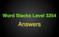 Word Stacks Level 3254 Answers