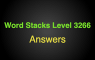 Word Stacks Level 3266 Answers