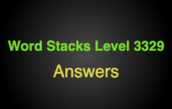 Word Stacks Level 3329 Answers
