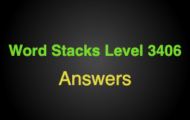 Word Stacks Level 3406 Answers