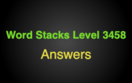 Word Stacks Level 3458 Answers