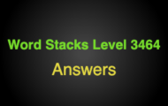 Word Stacks Level 3464 Answers
