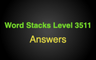 Word Stacks Level 3511 Answers