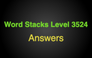 Word Stacks Level 3524 Answers